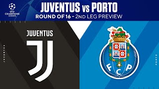 Juventus vs Porto: Round Of 16 - 2nd Leg Preview | UCL on CBS Sports