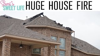 OUR HOUSE BURNED DOWN/ ACCIDENTAL FIRE   Final Dream Home Vlog