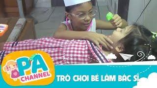 Trò chơi bé làm bác sĩ khám bệnh cho em bé   Đồ chơi bác sĩ    Bé tập làm bác sĩ