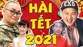 Hài Tết 2021 Mới Nhất | Chén Chú Chén Anh | Hài Tết Xuân Hinh, Xuân Nghĩa, Quang Thắng....