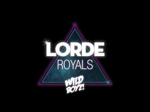 Baixar Lorde - Royals (Wild Boyz! Remix)