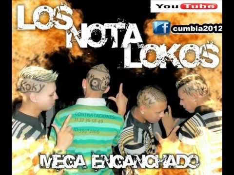 Los Nota Lokos - Mega Enganchado [CUMBIA2012].wmv