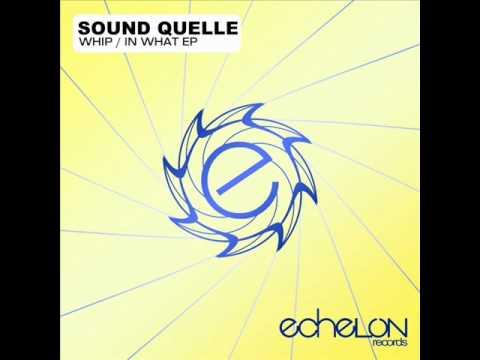 Sound Quelle - In What (Original Mix)