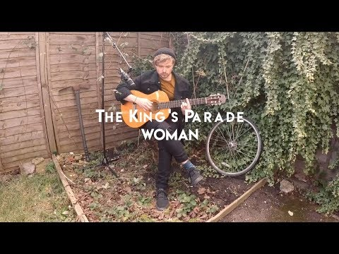 The King's Parade - Woman (International Women's Day Live Acoustic)