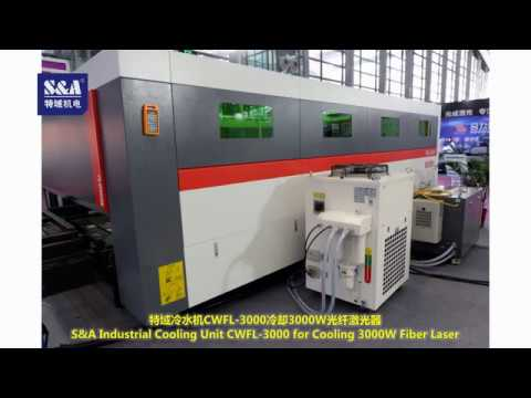 S&A industrial cooling unit CWFL-3000 for cooling 3000W fiber laser