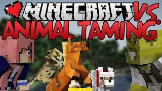 Animal Taming | Minecraft VS. Ep 2