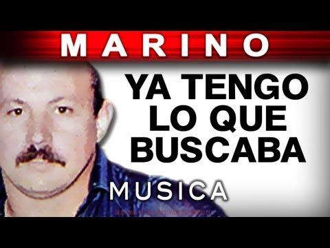 Marino - Ya Tengo Lo Que Buscaba (musica)