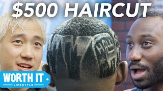 $15 Haircut Vs. $500 Haircut