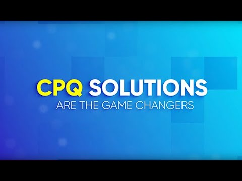 CPQ Solutions - Game Changer for Manufacturers