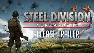 Steel Division: Normandy 44 - Megjelenés Trailer