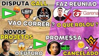 FFWS CANCELADO ! DIONIS FAZ PROMESSA ! CEROL FEZ REUNIAO COM GARENA ! LOUD DISPUTA CALL ! PH PROJETO