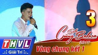 THVL | Solo cùng Bolero 2017 - Tập 3[2]: Đêm cuối - Mạnh Nguyên & Chuyện hợp tan - Quỳnh Trang