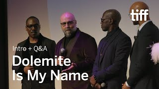 DOLEMITE IS MY NAME Cast and Crew Q&A | TIFF 2019
