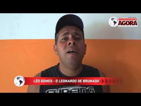 LÉO GOMES: O Leonardo de Brumado