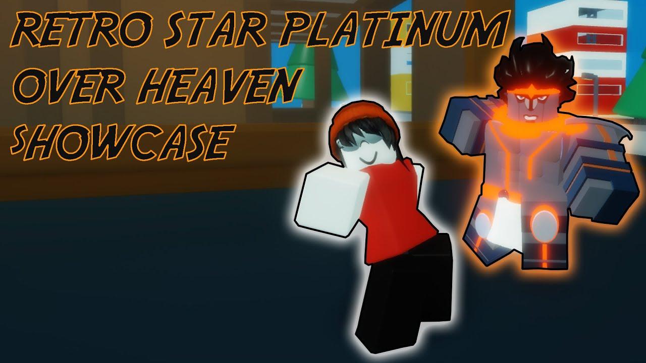 Roblox Giogios Bizzare Adventure Tusk 4 Over Heaven Roblox Star Platinum