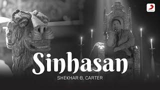 Sinhasan – Shekhar B Carter