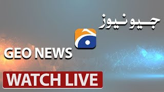 🔴 GEO NEWS LIVE | Pakistan Live News, Live Updates, Headlines, Pakistan News 24/7