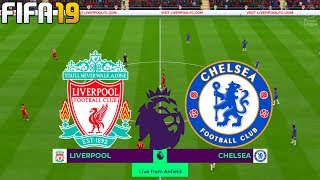 FIFA 19 | Liverpool vs Chelsea - Premier League - Full Match & Gameplay
