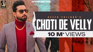 Choti De Velly – Geeta Zaildar