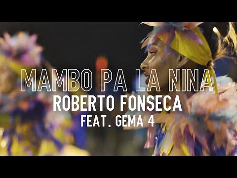 Roberto Fonseca | Mambo pa la Niña (Feat. Gema4)