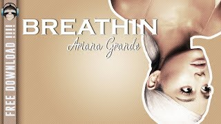 BREATHIN (Ariana Grande) FREE INSTRUMENTAL- Karaoke and lyrics (Album Sweetener 2018)