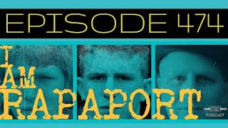 I Am Rapaport Stereo Podcast Episode 474 - LIVE from BOSTON