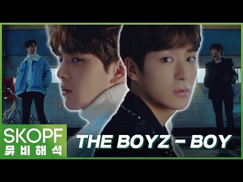 [뮤비해석] 신인 남돌 멤버들이 서로를 바라보는 눈빛 : THE BOYZ 더 보이즈 _ BOY (소년) [스코프]
