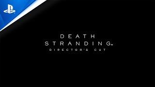 Death stranding director's cut :  teaser