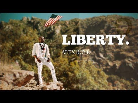 Alex Boye' - Liberty
