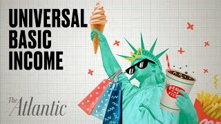 Why the U.S. Should Provide Universal Basic Income