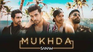 Mukhda – Sanam