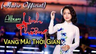 Vang Mãi Thời Gian - Linh Phương (Official Album).