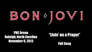 "Bon Jovi - ""Livin' on a Prayer - PNC Arena - Raleigh, NC"