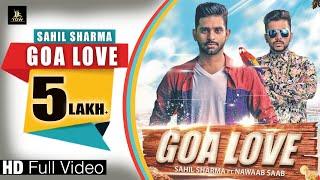 Goa Love Sahil Sharma Ft Nawaab Saab