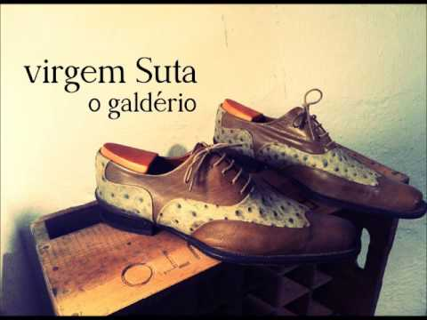 Baixar VIRGEM SUTA - O Galdério