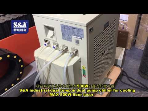 S&A industrial dual temp.& dual pump chiller for cooling MAX 500W fiber laser