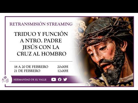 Triduo a Nuestro Padre Jesús con la Cruz al Hombro - Jueves 18 febrero   DÍA 1