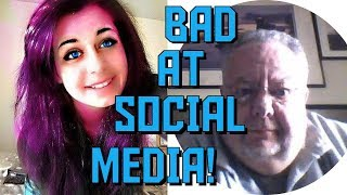 You're Bad at Social Media! #47