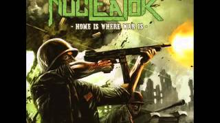 Nucleator - Home Is Where War Is (Full Album) 2012