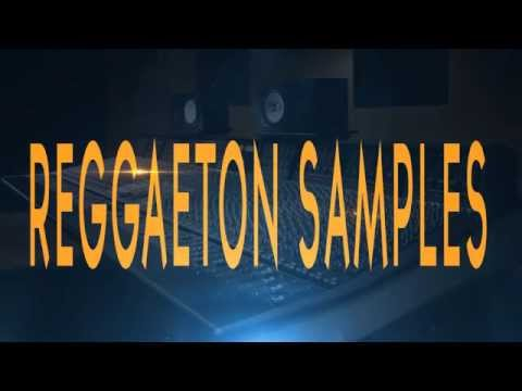 REGGAETON SAMPLE PACKS