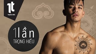 1 Lần – Official MV | Trọng Hiếu | Subtitles/CC English - German
