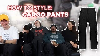 How to Style: Cargo Pants - YouTube