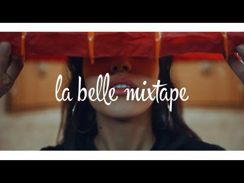La Belle Mixtape | Dua Lipa (Wafia, Tove Lo, Tritonal)