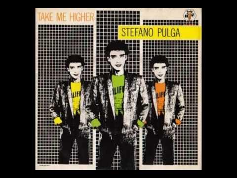 Stefano Pulga - Take Me Higher (Italo-Disco on 7