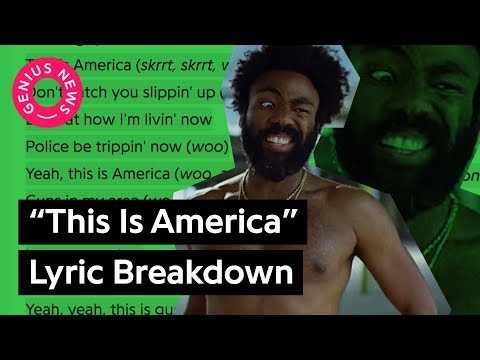 "Childish Gambino's ""This Is America"" Lyrics Explained 