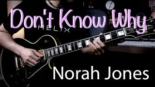 (Norah Jones) - Don't Know Why - guitar cover by Vinai T