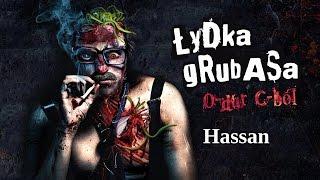 Łydka Grubasa - Hassan