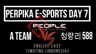 "[ENG] ""Dota2 Live""  A team vs 청량리 588  - BO3 - PERPIKA E-SPORTS DAY 7"