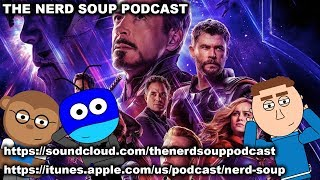 Avengers Endgame Trailer #2 & James Gunn Returning For Guardians Vol 3! - The Nerd Soup Podcast