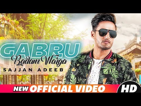 Gabru Badam Warga (Full Video) Sajjan Adeeb